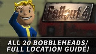 fallout 4 all 20 bobblehead locations guide complete