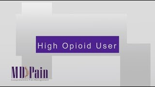 High Opioid User