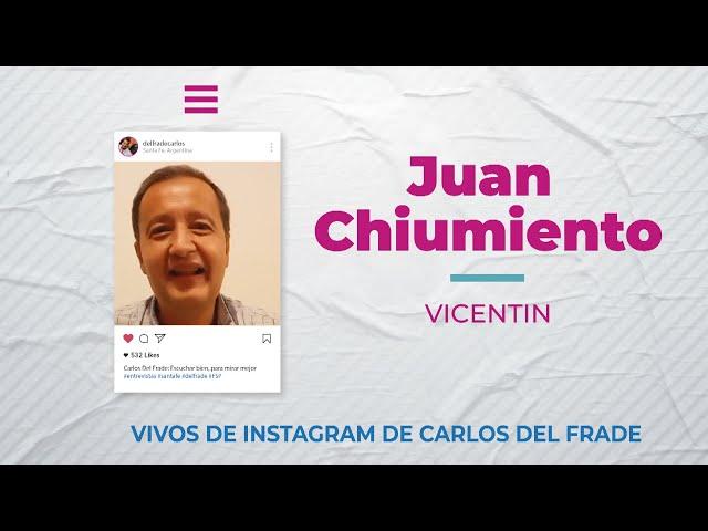 Carlos Del Frade con Juan Chiummiento sobre Vicentin [Escuchar bien, para mirar mejor]