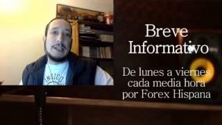 Breve Informativo - Noticias Forex del 1 de Febrero 2017