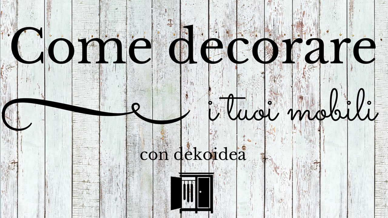 Decorazioni adesive per mobili il tutorial youtube for Decorazioni su porte interne
