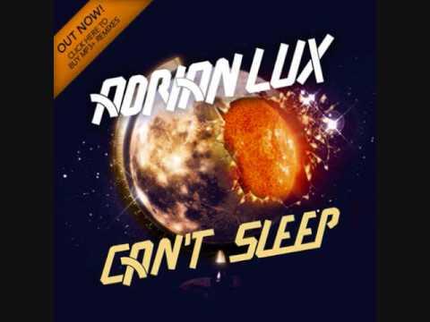 Adrian Lux  Cant Sleep Marcus Schossow pres 1985 Remix