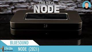 The Next Rise? : Bluesound Node (2021) versus Node 2i