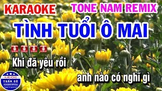 Karaoke Tình Tuổi Ô Mai | Nhạc Sống Tone Nam Remix | Karaoke Tuấn Cò