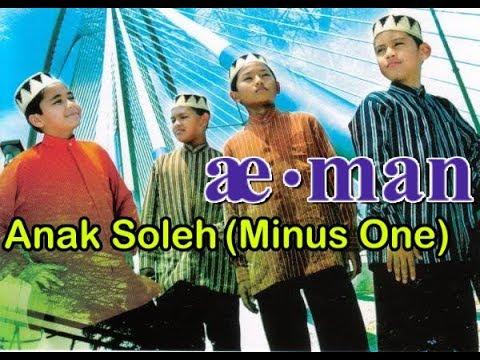 Aeman - Anak Soleh (Minus One) serta lirik penuh.