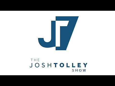 Josh Tolley Show - May 11th, 2018