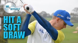 HOW TO HIT A SOFT DRAW
