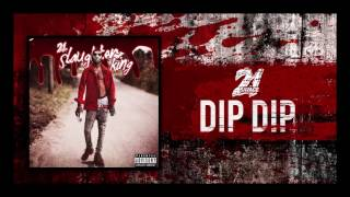 21 Savage  Dip Dip Prod By Zaytoven @ www.OfficialVideos.Net