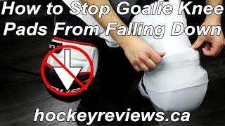 How to Stop Goalie Knee Pads From Falling Down