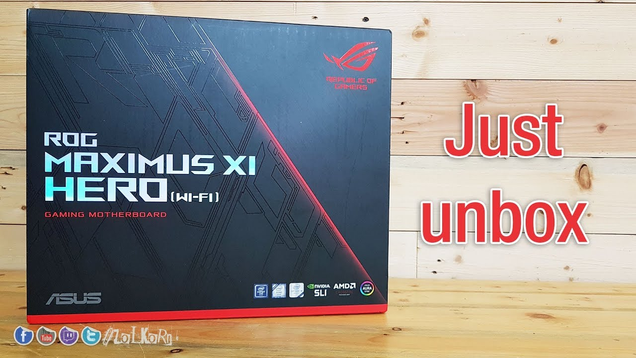 เปิดกล่อง ASUS ROG MAXIMUS XI HERO WiFi: [Just Unbox by ZoLKoRn]