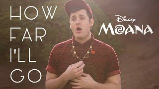 Download How Far I'll Go - Disney's Moana - Nick Pitera (cover) MP3 song and Music Video