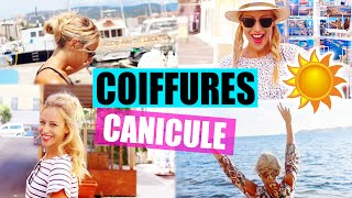 Coiffures rapides anti-CANICULE !!