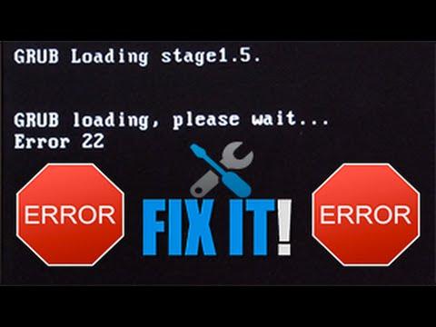 TUTO ➤ Réparer l'erreur 22 du GRUB loader