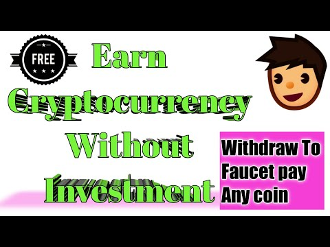 New Cryptocurrency Earning Site/earn cryptocurrency without investment
