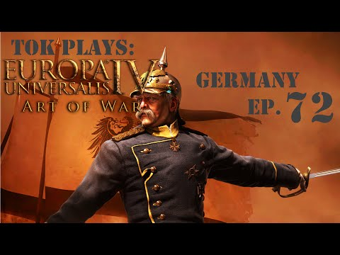 Tok plays EU4 - Germany ep. 72 - Strike While The Iron's Hot