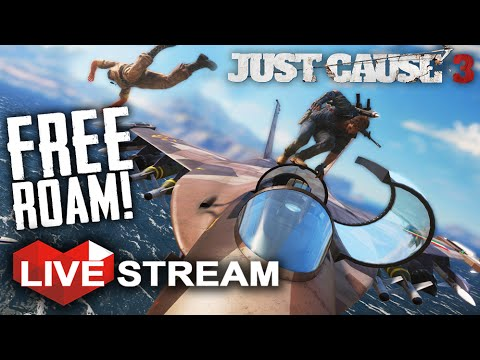 Just Cause 3 Gameplay Part 1 - FREE ROAM!! (PC) Live Stream