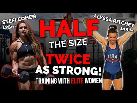 Half the Size, Twice the lifter | Stefi Cohen & Alyssa Ritchey
