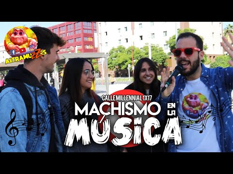 MACHISMO EN LA MÚSICA   Calle Millennial 1x17