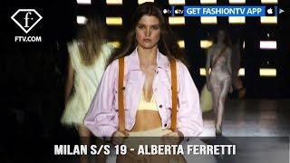 Milan Fashion Week Spring/Summer 2019 - Alberta Ferretti | FashionTV | FTV