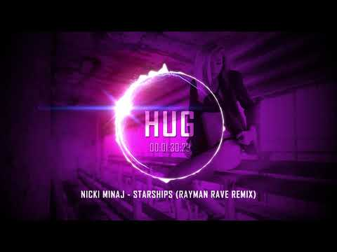 Nicki Minaj - Starships (Rayman Rave Remix)