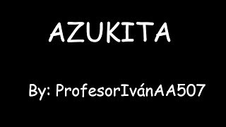 Azukita I Lyrics