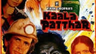 Kaala Patthar  1979 ( All songs)