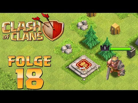 Let's Play CLASH OF CLANS ☆ Folge 18