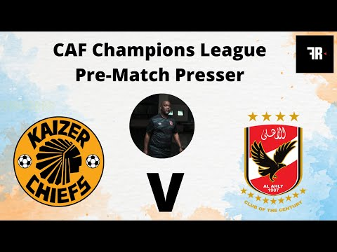 CAF Champions League Pre Match Press Conference with Al Ahly head coach Pitso Mosimane