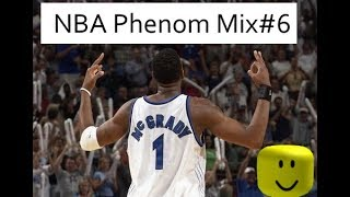 ROBLOX NBA Phenom Mixtape #6 BEST MIXTAPE I'VE MADE SO FAR💯💯👌