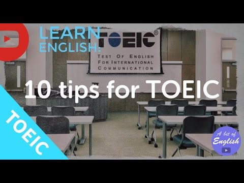 LEARN ENGLISH: 10 tips for TOEIC