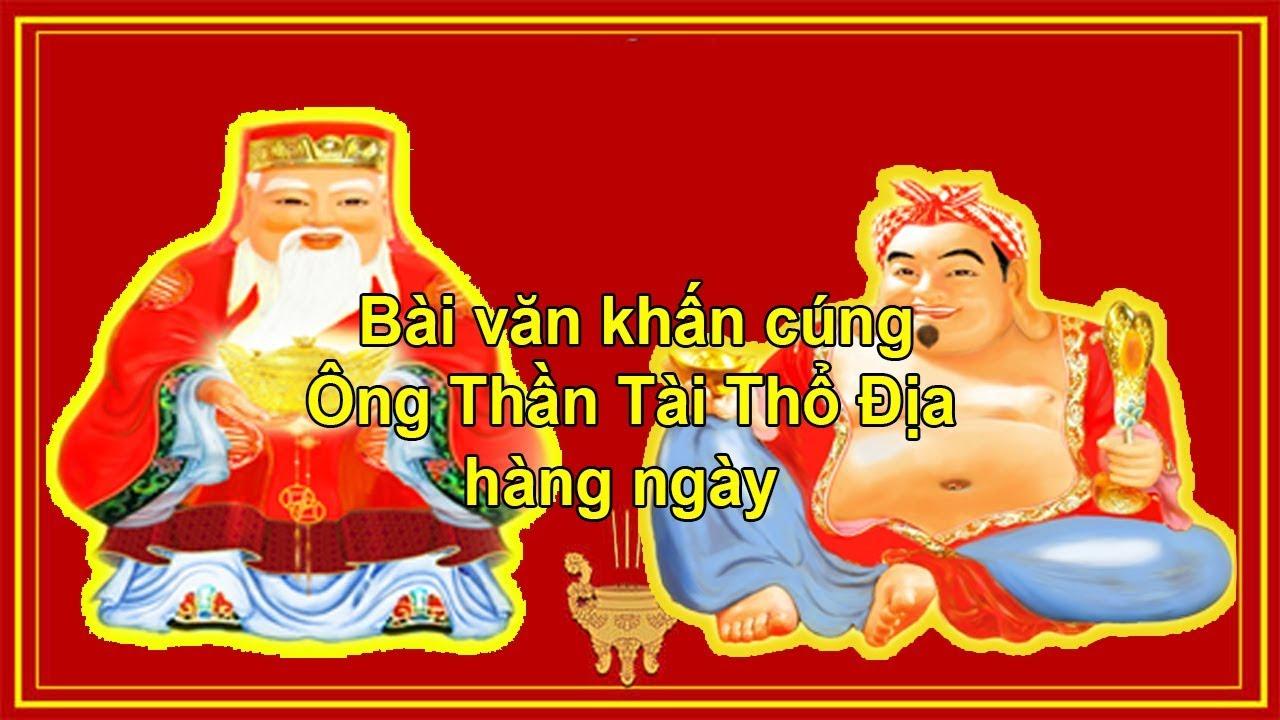 Bài văn khấn ông thần tài thổ địa hàng ngày – Langdaninhvan.vn