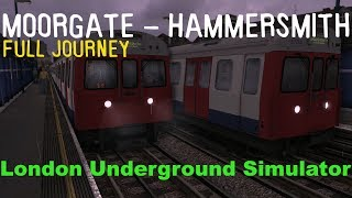 London Underground Simulator - Moorgate to Hammersmith (Full Journey) - Circle Line