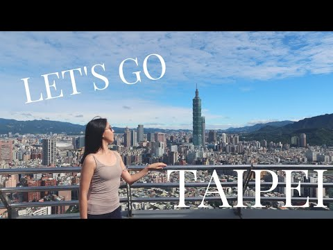 Eat and Explore the beauty of Taipei