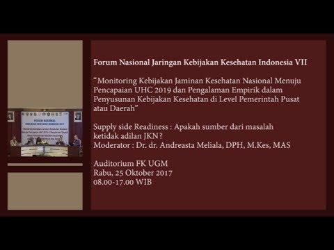 25102017 Forum Nasional Jaringan Kebijakan Kesehatan Indonesia VII - Supply Side Readiness