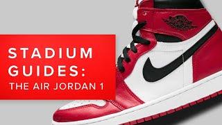 STADIUM GOODS PRESENTS: Air Jordan 1 OG High, High and Mid: A Guide