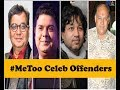 #MeToo India: List of  Celebrities Actors accused of sexual harassment