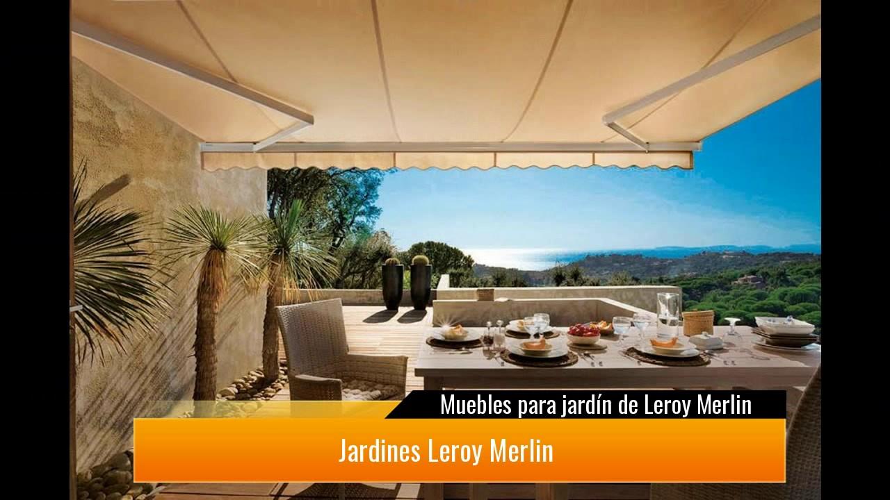 Muebles Para Jardín De Leroy Merlin Youtube