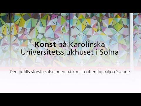 [KONST] Konst på Karolinska Universitetssjukhuset i Solna – Film2