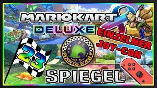 MARIO KART 8 DELUXE Part 23: Crossing-Cup Spiegel Deluxe mit einzelnem Joy-Con + Controller-Cam