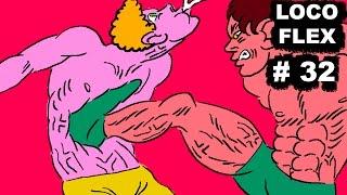 Repeat youtube video GUT PUNCH + BEAR HUG = LOCO FLEX - EPISODE 32