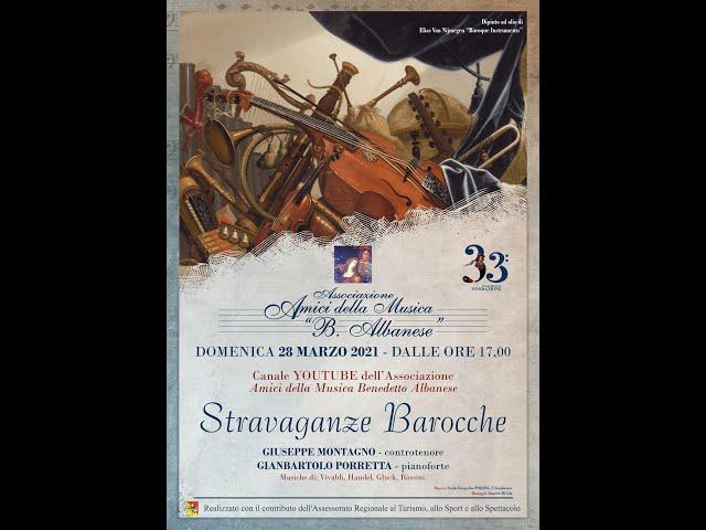 Stravaganze Barocche - Giuseppe Montagno (controtenore) e Gianbartolo Porretta (pianoforte) 28-03-21