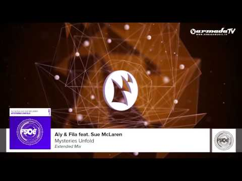 Aly & Fila Feat. Sue McLaren - Mysteries Unfold (Extended Mix)