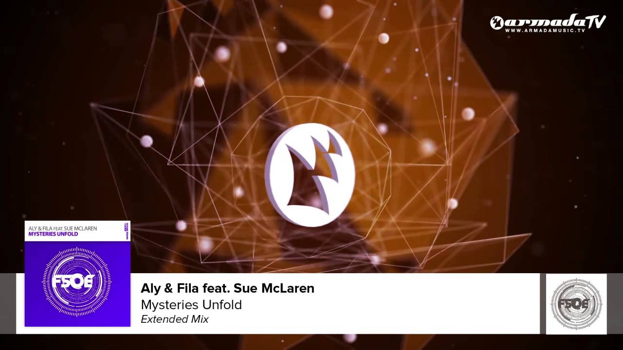 aly & fila feat. sue mclaren - mysteries unfold (extended mix) - youtube