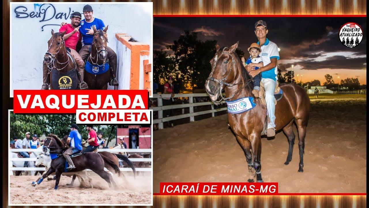 Vaquejada Completa Icaraí de Minas-MG / Final - YouTube