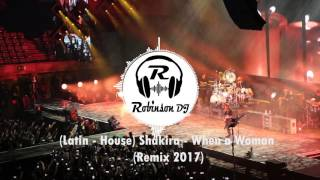 Latin   House Shakira   When a Woman Remix Robinson Dj