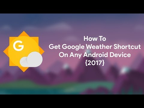 Force-add Google Weather Shortcut On Any Android Device
