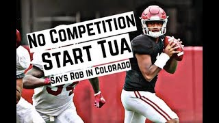 Alabama Crimson Tide Football: No competition, start Tua Tagovailoa says Rob in Colorado