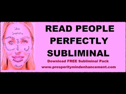 Read People Perfectly - Social Intuition Subliminal