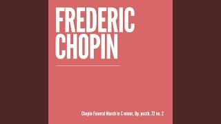 Chopin Funeral March, Op. posth. 72 no. 2 in C Minor