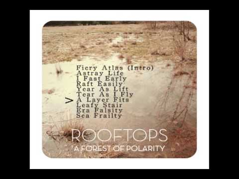 Rooftops - A Forest of Polarity - Full album